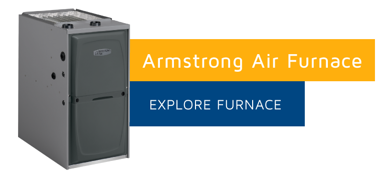 Armstrong Air Furnaces are efficient heating systems! Get Yours today!